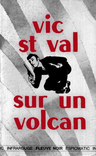 Vic St Val sur un volcan Tome 2 - Gilles Morris-Dumoulin