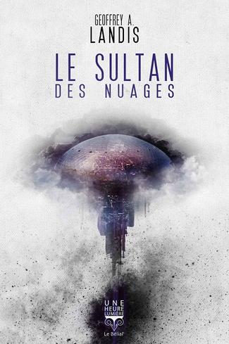 Le sultan des nuages - Geoffrey A. Landis