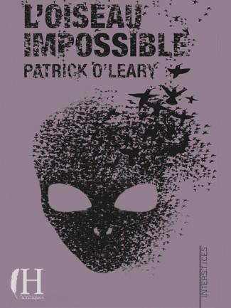 L'Oiseau impossible - Patrick O'Leary