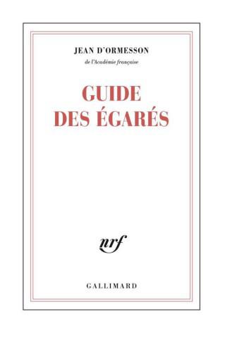 Guide des égarés - Jean d'Ormesson