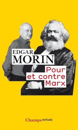 Pour et contre Marx - Edgar Morin